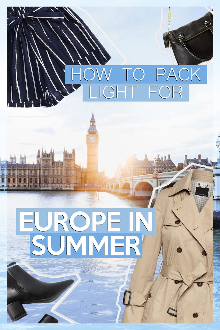 How to Pack Light for Europe in Summer