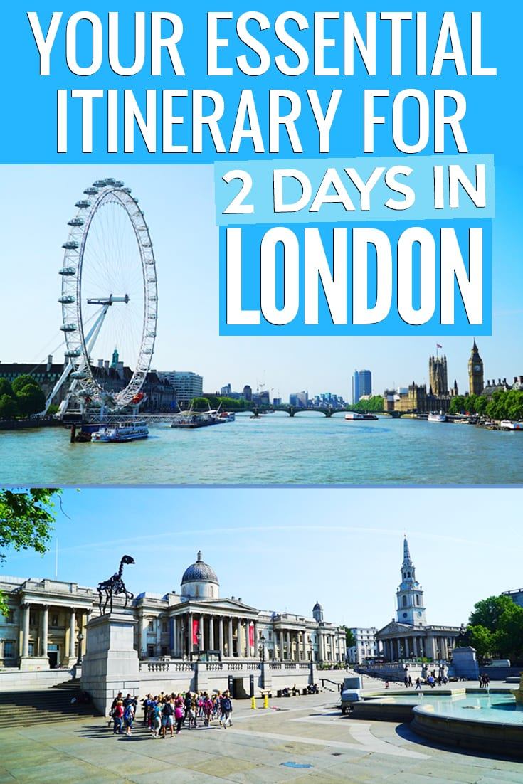 2 days in london