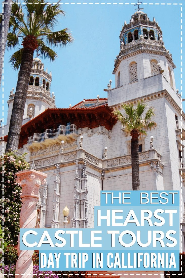 best hearst castle tours
