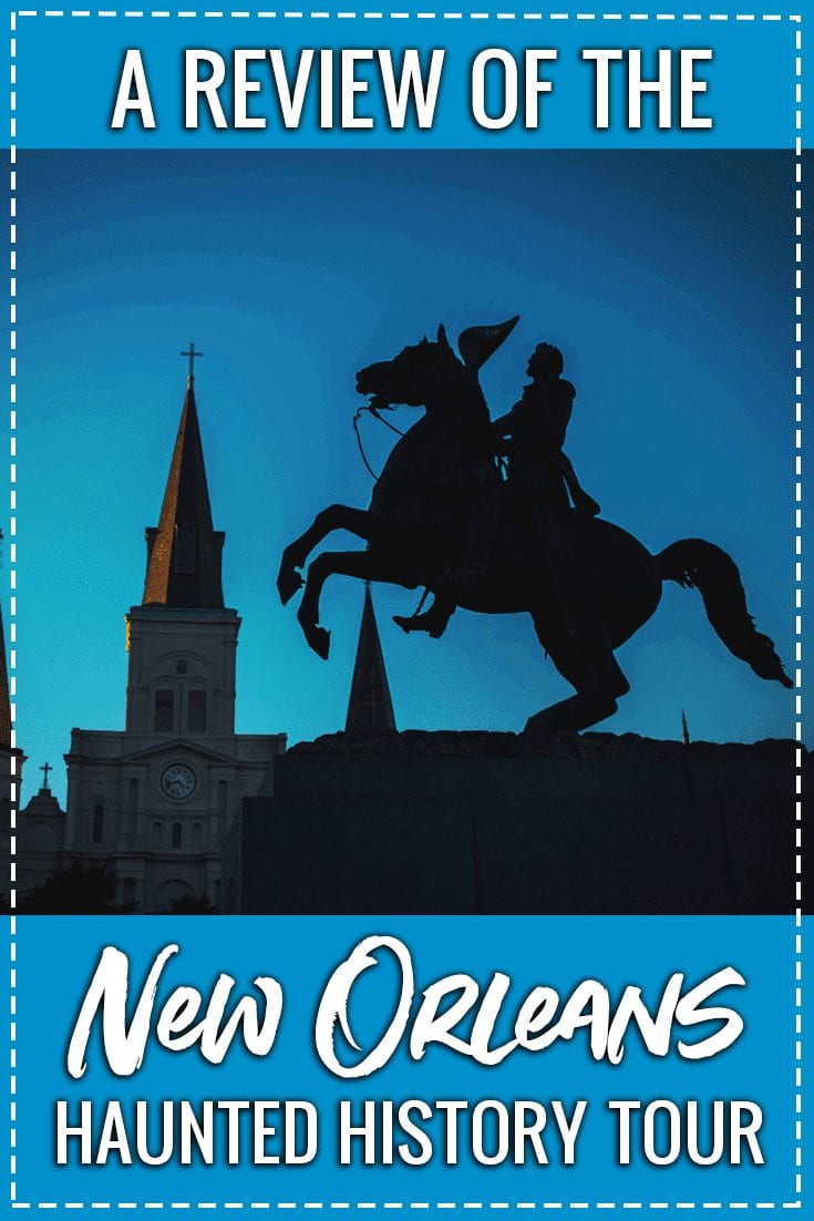 haunted history tours new orleans review