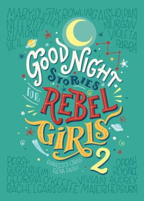 good night stories for rebel girls women in history book