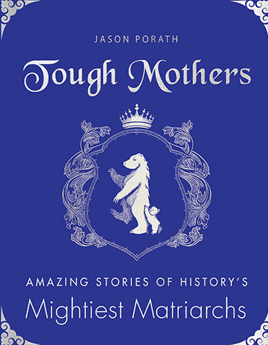 tough mothers women in history book