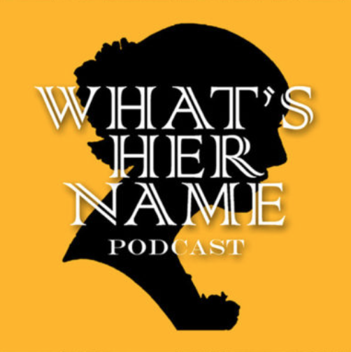 what's her name famous females podcast